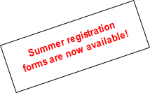 Summer registration forms are now available!